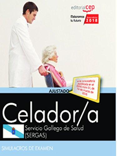 Celador. Servicio Gallego de Salud (SERGAS). Simulacros de examen