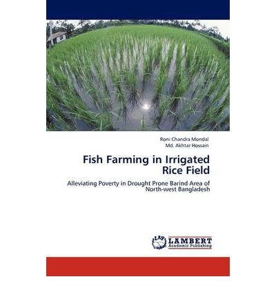 -fish-farming-in-irrigated-rice-field-mondal-roni-chandra-author-jul-28-2011-paperback