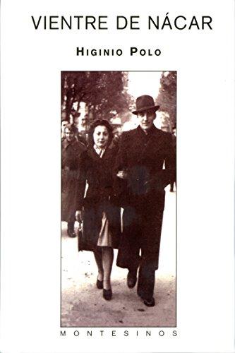 Vientre de nácar. eBook: Higinio Polo: Amazon.es: Tienda Kindle