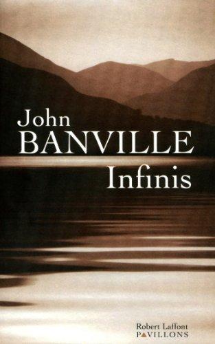 Infinis (PAVILLONS) par John BANVILLE