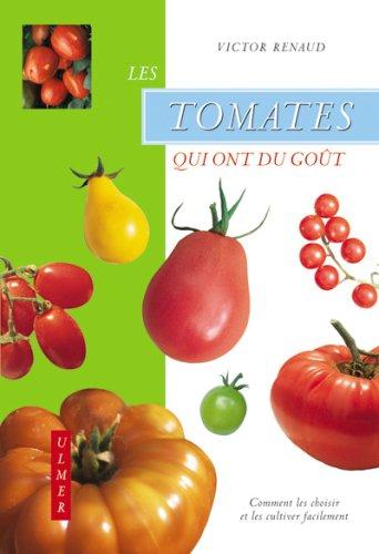 Les Tomates qui ont du goût par Victor Renaud