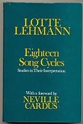 Eighteen Song Cycles: Studies in Their Interpretation