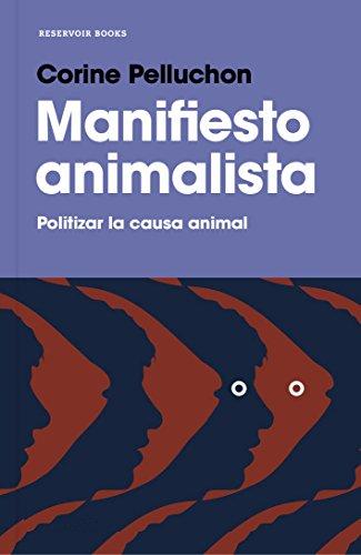 Manifiesto animalista par Corine Pelluchon