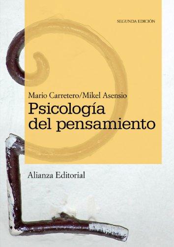 Psicología del pensamiento: Teoría y prácticas (El Libro Universitario - Manuales)