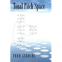 Tonal Pitch Space by Fred Lerdahl (2005-01-06)