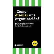 ¿Cómo diseñar una organización? (H2PAC)
