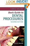#8: Basic Guide to Dental Procedures (Basic Guide Dentistry Series)