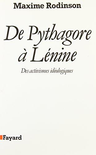 De Pythagore  Lnine : Des activismes idologiques