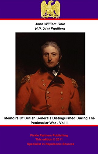 memoirs-of-british-generals-distinguished-during-the-peninsular-war-vol-i-english-edition