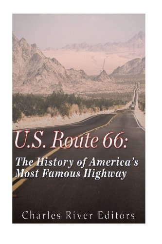 U S Route 66 The History Of America S Most Famous Highway