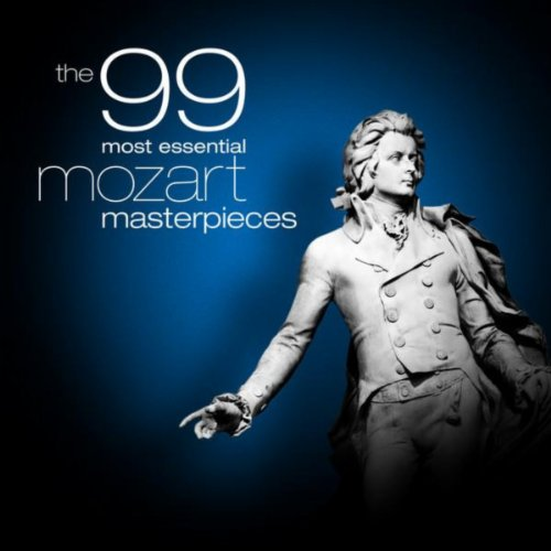 The 99 Most Essential Mozart M...