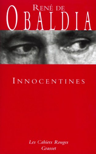 Innocentines : (*) (Les Cahiers Rouges)