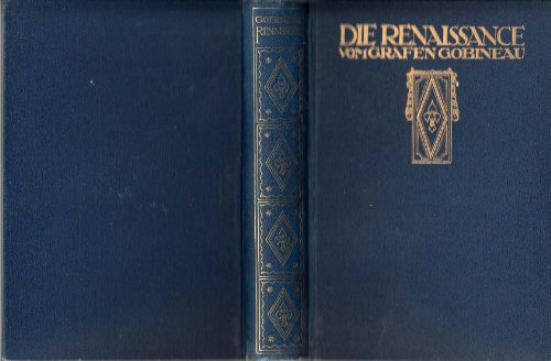 DIE RENAISSANCE VOM GRAFEN GOBINEAU / Savonarola / Cesare Borgia / Julius II. / Leo X. /...