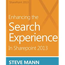 Enhancing the Search Experience in SharePoint 2013 (English Edition)