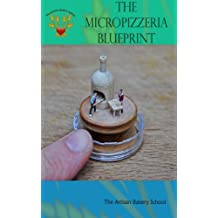 The Micropizzeria Blueprint (English Edition)