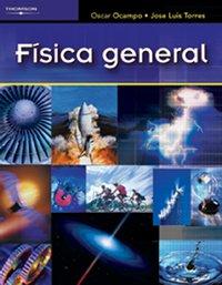 Fisica general/ General Physics por Oscar Ocampo