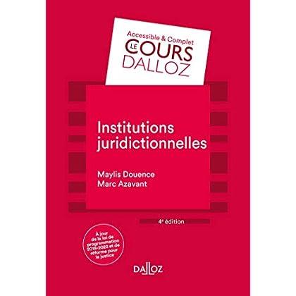 Institutions juridictionnelles - 4e éd.