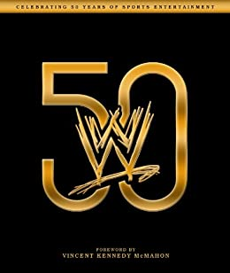 WWE 50 by [Sullivan, Kevin]