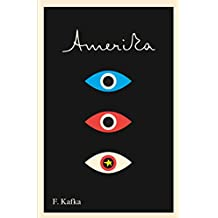 Amerika: The Missing Person: A New Translation, Based on the Restored Text (The Schocken Kafka Library)