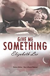 Give Me Something (English Edition)