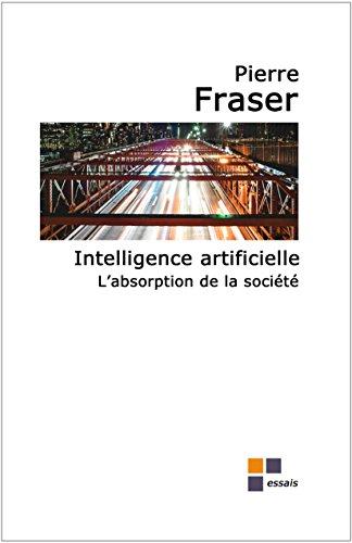 Intelligence artificielle, des impacts sociaux d'envergure en vue par Pierre Fraser