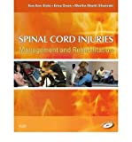 [(Spinal Cord Injuries: Management and Rehabilitation)] [Author: Sue Ann Sisto] published on (February, 2008)