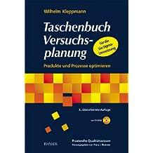 Taschenbuch Versuchsplanung: Produkte und Prozesse optimieren (mit CD-ROM)