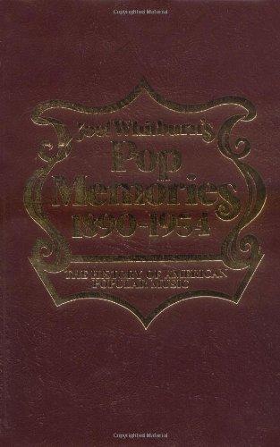 Joel Whitburn's Pop Memories 1890-1954: The History of American Popular Music