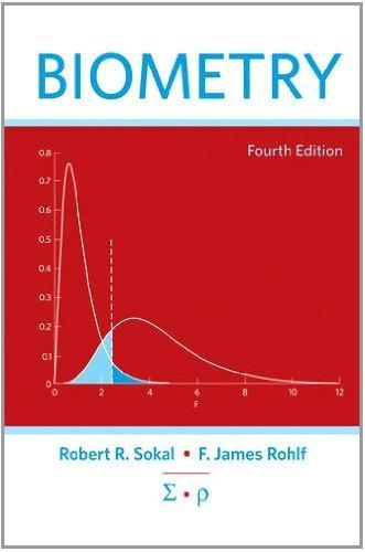 Biometry by Robert R. Sokal (2011-09-16)