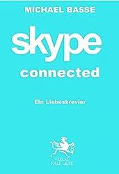 skype connected: Ein Liebesrevier