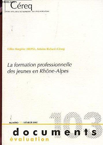 La formation professionnelle des jeunes en Rhône-Alpes (Document)