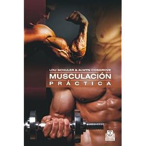 Musculación práctica (Tiempo Libre (paidotribo))
