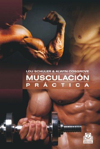 Musculación práctica (Tiempo Libre (paidotribo)) por Alwyn Cosgrove