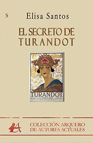 El secreto de Turandot por Elisa Santos