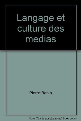 Langage et culture des medias