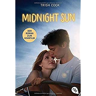 Midnight Sun: Alles für Dich - Der Roman zum Film
