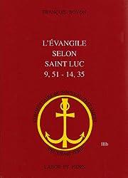 L'EVANGILE SELON SAINT-LUC  9,51-14,35