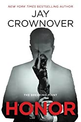 Honor: The Breaking Point by Jay Crownover (2016-10-18)