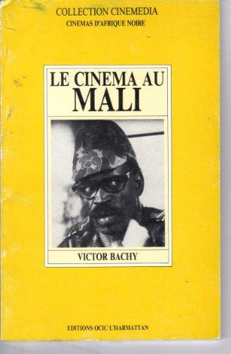 Le cinéma au Mali par Bachy