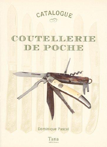 Coutellerie de poche par Dominique Pascal
