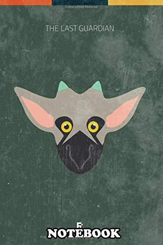 notebook: the last guardian minimal videogame poster , journal for writing, college ruled size 6 x 9, 110 pages