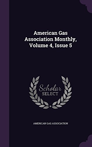 American Gas Association Monthly, Volume 4, Issue 5