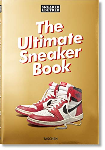 Sneaker Freaker. The Ultimate Sneaker Book! (Varia) por Simon Wood