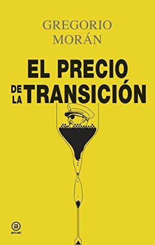El precio de la Transición (Anverso nº 2) por Gregorio Morán