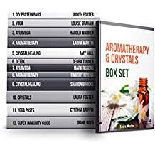 Aromatherapy & Crystals Box Set: Healing Benefits of the Essential Oils and Crystals (English Edition)