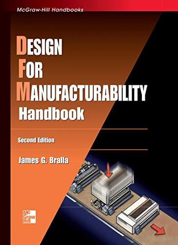 Design for Manufacturability Handbook (McGraw-Hill Handbooks ...