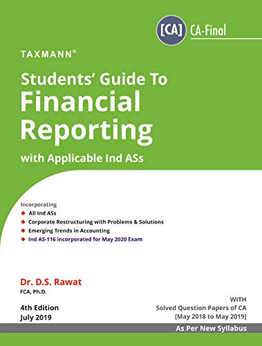 Students' Guide to Financial Reporting with Applicable Ind ASs(CA-Final)(New Syllabus)(4th Edition July 2019)