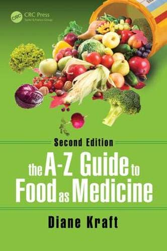 The A-Z Guide to Food as Medicine, Second Edition