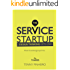 The Service Startup: Design Thinking gets Lean (English Edition)