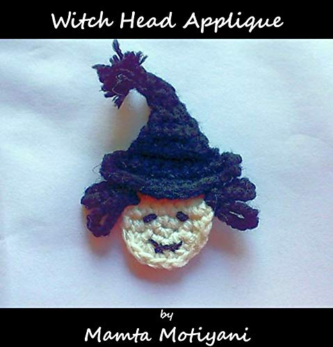 | Crochet Pattern: A Cute Embellishment For Halloween Thanksgiving Holidays (Crochet Applique Patterns) (English Edition) ()